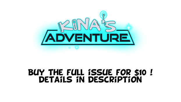 Kina's Adventure FULL issue 1 TODAY ONLY by The--Magpie
