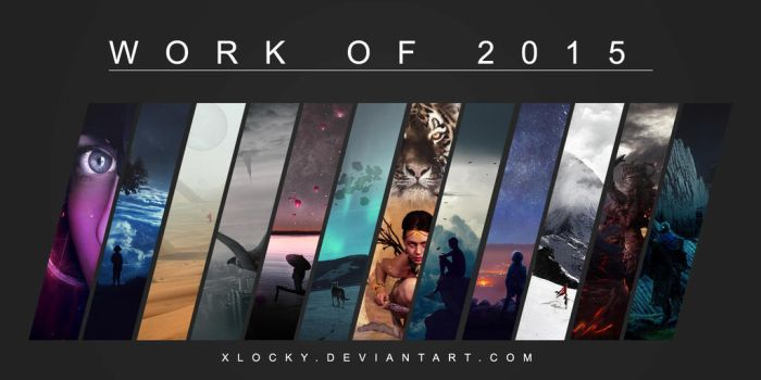 Work of 2015 by xLocky