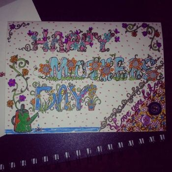 Mothers Day Card by everythingsbeenclaim