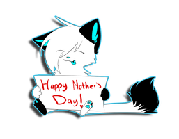 Happy Mothers DAAAAYYYY by Casper3703