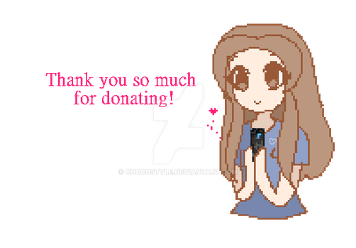 ~Thank you so much for donating! by ChocoStyle