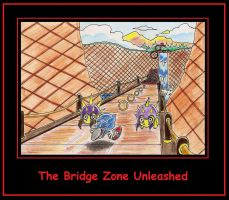 The Bridge Zone Unleashed by funkyjeremi