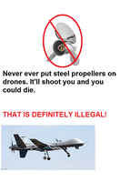 A Message About Steel Propellers on Drones by mjeddy