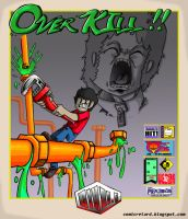OverKill Cover: Pipe Mania by com1cr3tard