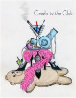 Cradle to the Club by Articia07