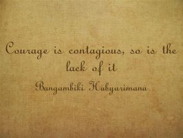 courage quotes by Bangambiki Habyarimana, The Grea by bangambiki