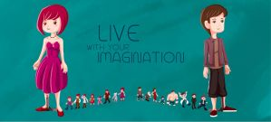 Live with your Imagination by vandalk