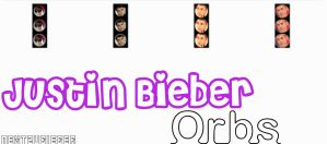 Justin Bieber ORBS by Cursorsandmore