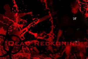 Dead Reckoning by Fatcamp555