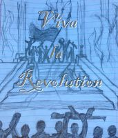Viva la Revolution by Atamolos