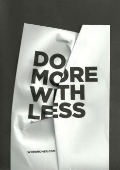 Do More With Less by WRDBNR
