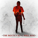 The Rotten King Will Rise. by PietroSG