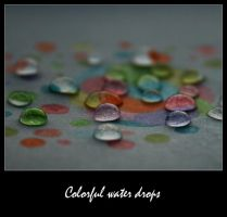 Colorful water drops by C-Natalie