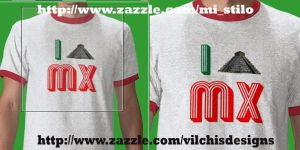 T Shirt: I Love Mexico by Vilchis