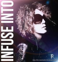 RUKI - INFUSE INTO (By: THE REANIMATION) by The-Reanimation