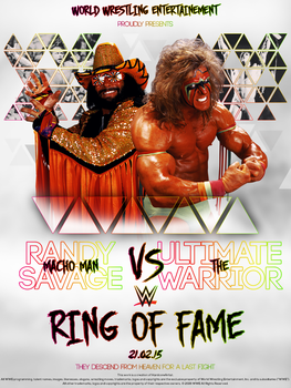 RING OF FAME - Randy Savage Vs Ultimate Warrior by HardcoreArtistGFX