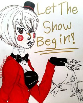 Let the show begin! by DreeBear