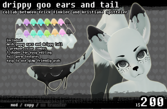 SECONDLIFE Drippy Goo Ears and Tails by Krissyfawx