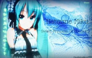 Miku - The Sweet Princess of Vocaloid by DeathGoddess1995