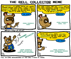 The Bell Collector Meme by kd99