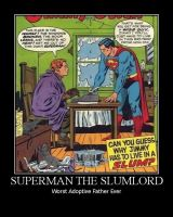 Superman the Slumlord by JJWcool