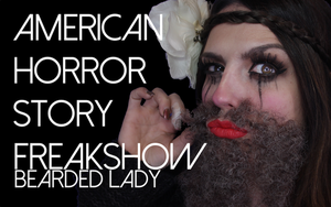 American Horror Story Freakshow Bearded Lady by smashinbeauty