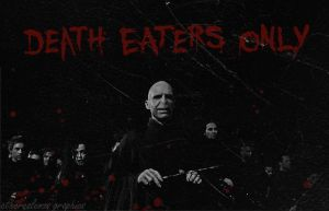 Death Eaters only by etherealemzo