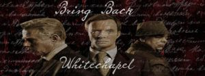 Bring Back Whitechapel by TaintedVampire