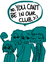 it's a real cool club. by MiniMask