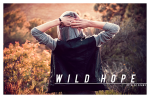 wild hope by saturdayx