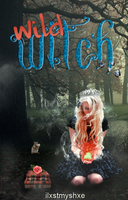 Wild Witch | Book Cover by YuriDementors