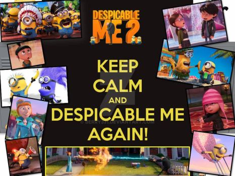 Keep Calm and Despicable Me Again! by berry331