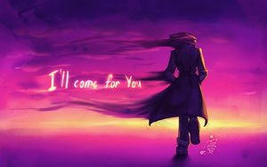 I'll come for you by Tanita-sama