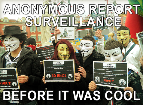Anonymous report surveillance.. Before it was cool by OpGraffiti