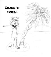 Welcome to Paradise by WeirdoGal