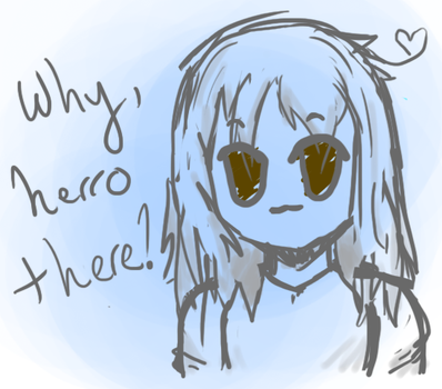 Why Herro There~ by CharcoalOwl