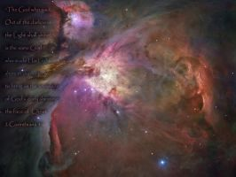2 Corinthians 4:6 and Orin Nebula Hubble Images by Armahda