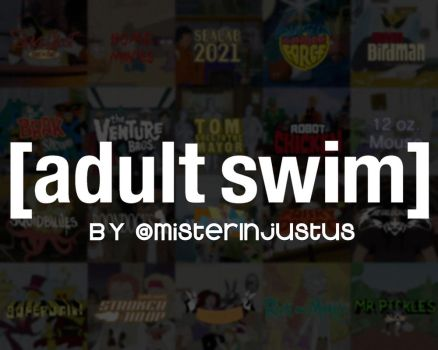 [Adult Swim] By Me by Astrokira