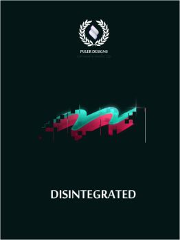 Disintegrated by puler