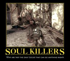 Motivational Poster - Soul Killer by Soundwave04