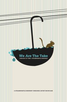 We Are The Take - Flyer XII by agentfive