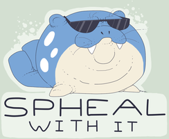 Spheal With It